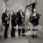 "Jim Gaudet and the Railroad Boys CD ""When It Rains"" is now available."
